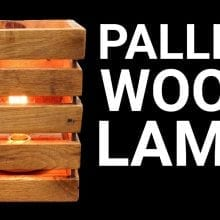 How to Make a Wood Lamp From Pallets | DIY Project