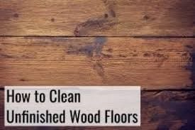 How To Clean Unfinished Wood